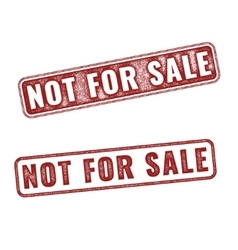 Realistic Not For Sale grunge rubber stamps vector image vector image