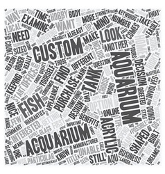 Do You Need To Order A Custom Aquarium text vector image