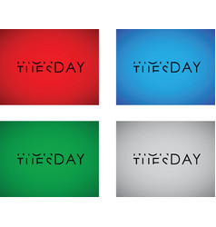 Monday to tuesday turning text set vector