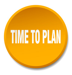 time to plan orange round flat isolated push vector image vector image