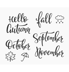 Hello fall autumn september october november set vector