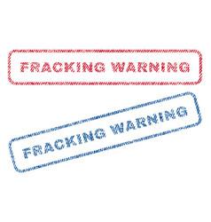 Fracking warning textile stamps vector