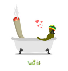 Rasta life rastaman and joint or spliff in bath vector