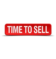 time to sell red 3d square button isolated on vector image