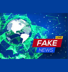 Fake news live with world map on blue background vector