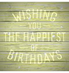 slogan for birthday greetings vector image vector image