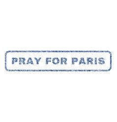 Pray for paris textile stamp vector