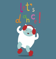 Cute yeti character lets dance vector