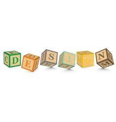 Word design written with alphabet blocks vector