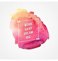 Motivation poster work hard dream big vector