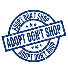 Adopt dont shop blue round grunge stamp vector