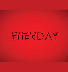 Monday to tuesday turning text vector