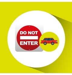 Do not enter road sign sedan red vector