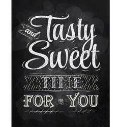 Tasty and sweet time for you vector