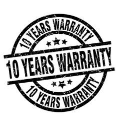 10 years warranty round grunge black stamp vector