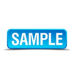 Sample blue 3d realistic square isolated button vector