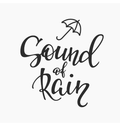Sound of rain quotes typography vector