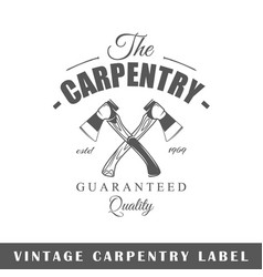 carpentry label vector image vector image