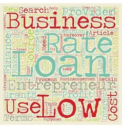 Low rate business loan an inexpensive source of vector