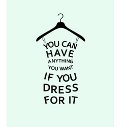 Fashion women dress with quotes vector
