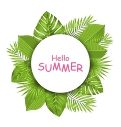 Summer beautiful card with green tropical leaves vector