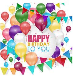 Colorful balloons happy birthday vector