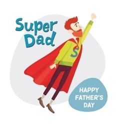 Super dad fathers day greeting card vector