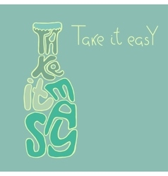 Take it easy inspiration vector