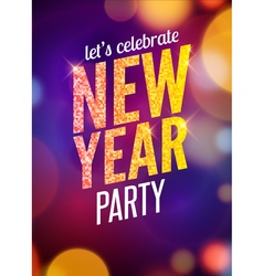 Lets celebrate New Year party design flyer vector image vector image