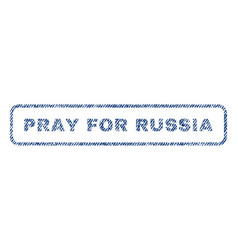 pray for russia textile stamp vector image vector image