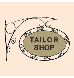 Tailor shop retro vintage street sign vector