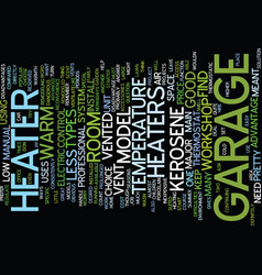 Your garage a home office text background word vector