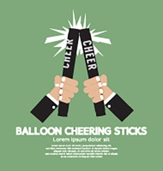 Balloon cheering sticks vector