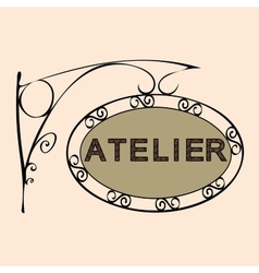 Atelier retro vintage street sign vector