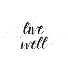 live well inscription Greeting card with vector image