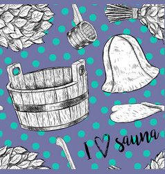 seamless pattern items for sauna hand drawn vector image vector image