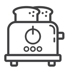 toaster line icon kitchen and appliance vector image vector image