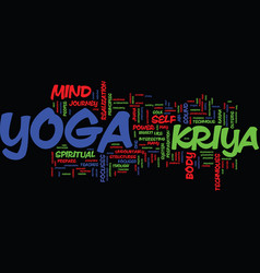 Kriya yoga and the nature of the journey text vector