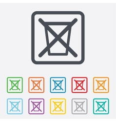 Do not throw in trash recycle bin sign icon vector