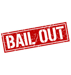 Bail out square grunge stamp vector