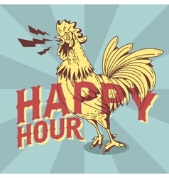 Happy Hour New Vintage Poster Design With Crowing vector image