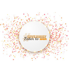 giveaway competition template vector image vector image