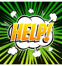 Help comic book bubble text retro style vector image vector image