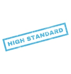 High standard rubber stamp vector