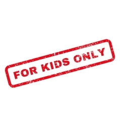 For kids only text rubber stamp vector