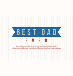 Greeting card father day style collection vector