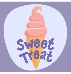 Poster sweet treat with ice cream vector