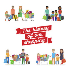 The history of our family shopping poster vector