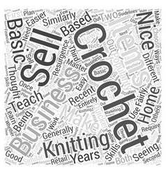 Crochet as a home based business word cloud vector
