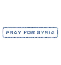 pray for syria textile stamp vector image vector image